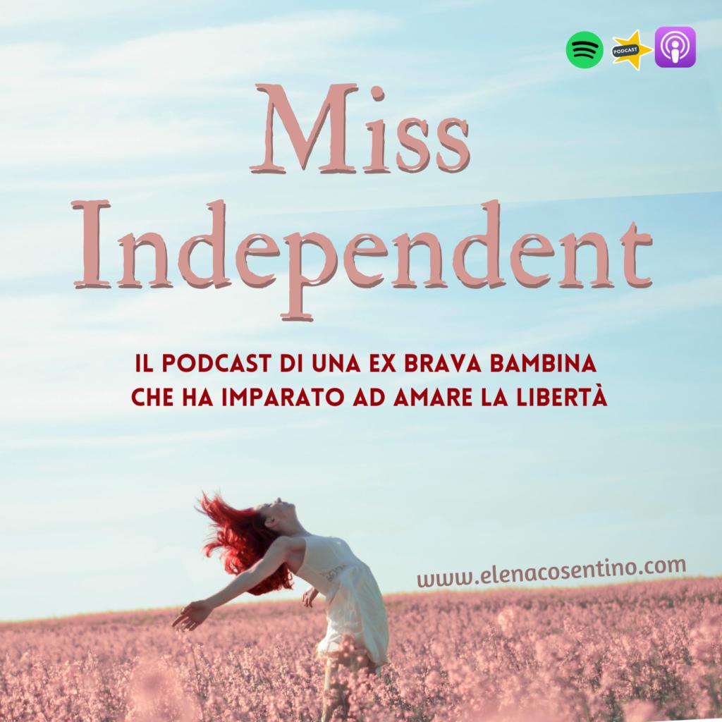 Copertina podcast Miss Independent Elena Cosentino